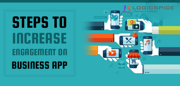 4 Ways To Increase Users Engagement On Your Mobile App