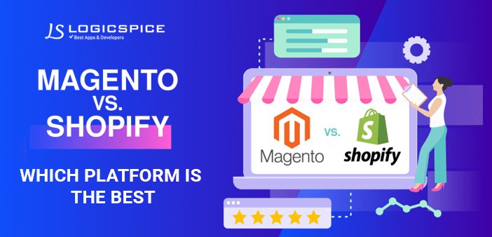 Magento vs Shopify which platform is the best