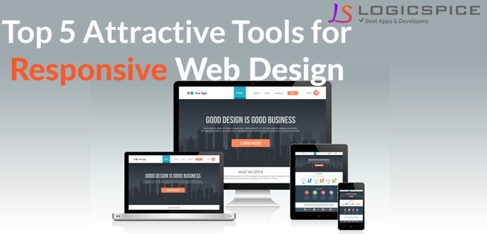 Top 5 Attractive Tools For Responsive Web Design
