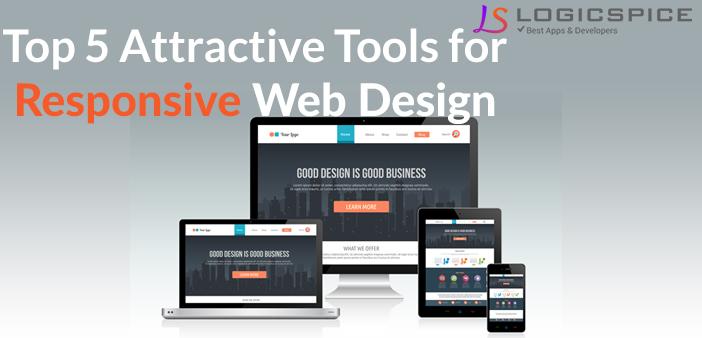 Top 5 Attractive Tools For Responsive Web Design