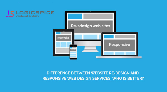 Difference between Website Re-design and Responsive Web Design Services: Who is better?