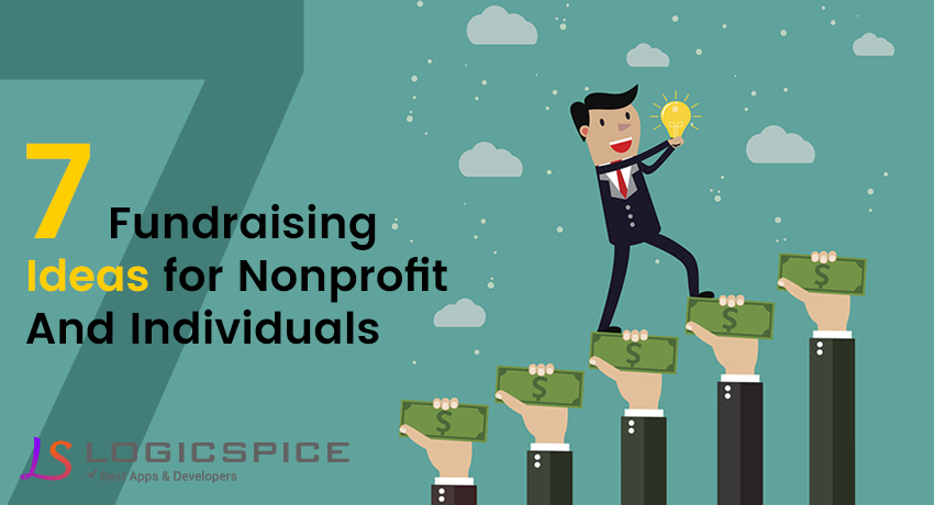 7 Fundraising Ideas For Nonprofit And Individuals