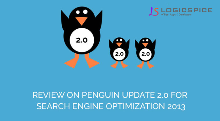 Review on Penguin Update 2.0 for Search Engine Optimization 2013