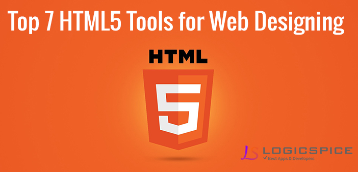 Top 7 HTML5 Tools for Web Designing
