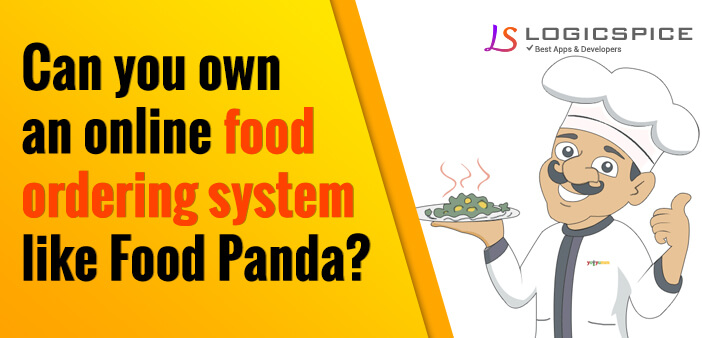 Can you own an online food ordering system like FoodPanda?