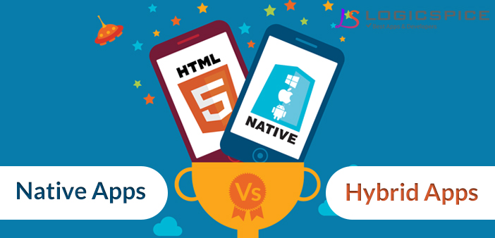 Native Apps Vs Hybrid Apps In Mobile App Development