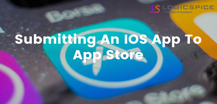 How to Submit an iOS App to the App Store