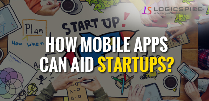 How mobile apps can aid startups?