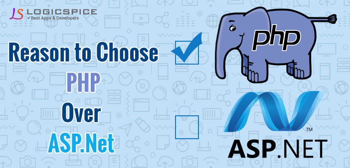 Why choose PHP over ASP.Net | Top Reasons?