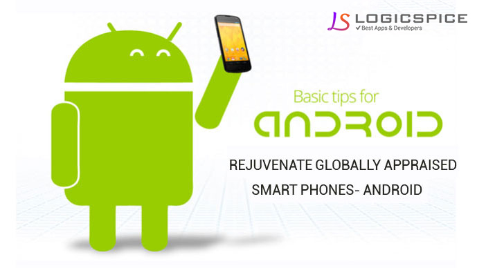REJUVENATE GLOBALLY APPRAISED SMART PHONES - ANDROID