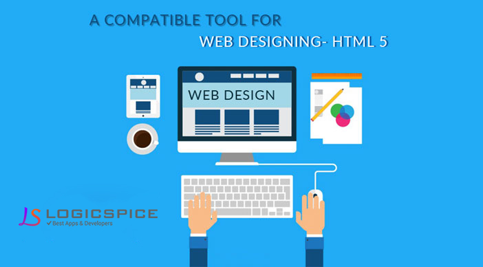 A COMPATIBLE TOOL FOR WEB DESIGNING- HTML 5