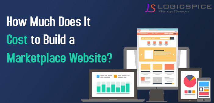 How Much Does It Cost To Build a Marketplace Website?