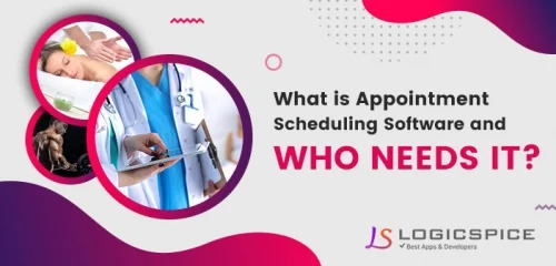 What is Appointment Scheduling Software and Who Needs It ?