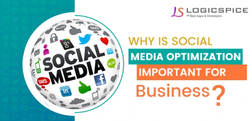 Why is Social Media Optimization Important for Business ?