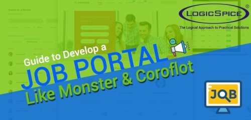 Guide to Develop a Job Portal Website like Monster And Coroflot